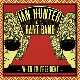 Ian Hunter on Tour — and Running for President?