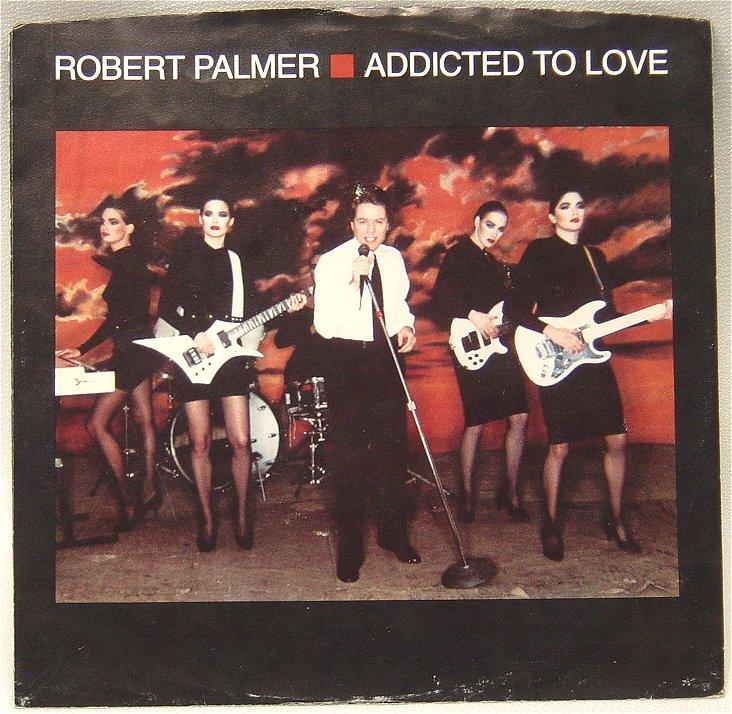 Palmer, Robert - Addicted To Love